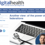 The Power of GP Federations – My latest digitalhealth.net blog