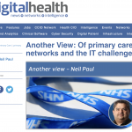 Of primary care networks and the IT challenges – My DigitalHealth.net blog