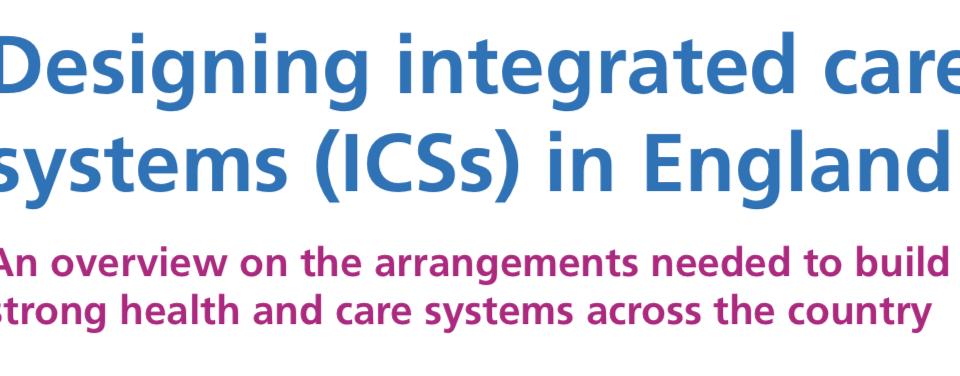 NHS England publishes advice on setting up an ICS