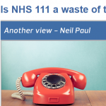 Is NHS 111 a waste of time?